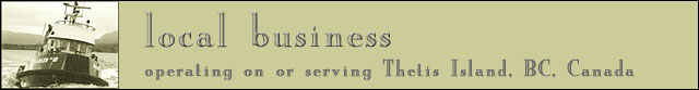 local business operating on or serving Thetis Island, BC, Canada